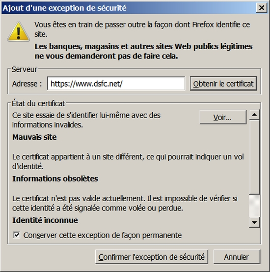 Outils->Options->Avancé->Chiffrement->Afficher les certificats->Ajouter un exception