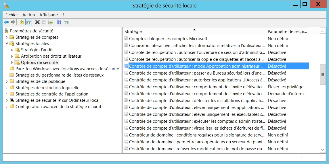 Le mode Approbation des comptes des administrateurs sous Windows Server 2012