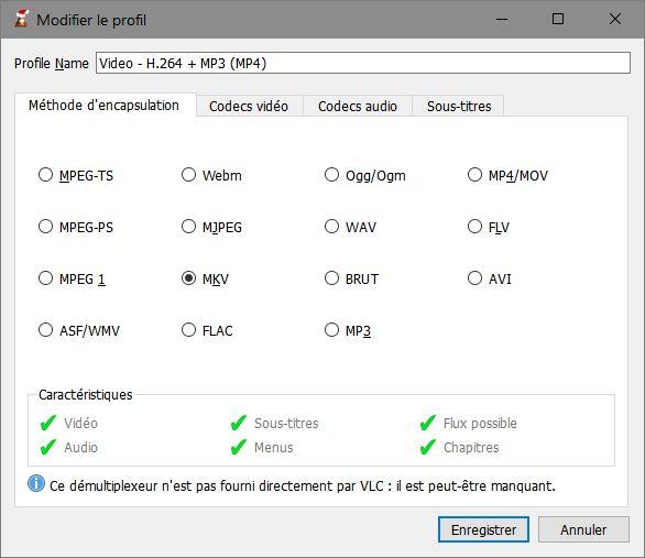 VLC > Modifier le profil > Méthode d'encapsulation