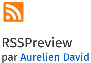 RSSPreview, extension pour détecter et afficher les flux RSS dans Firefox