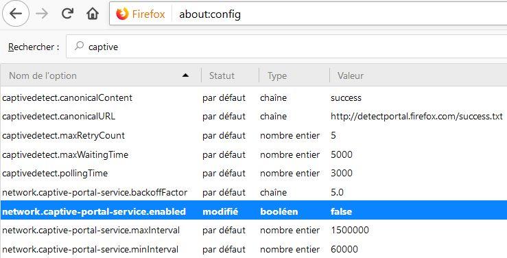 Firefox > about:config > Rechercher > Captive