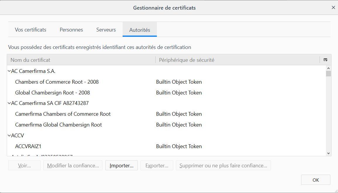 Firefox > Options  > Gestionnaire de certificats Autorités > Importer