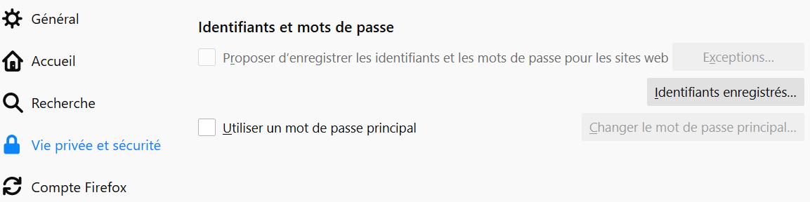 Firefox > Options >Vie Privée et sécurité > Identifiants enregistrés