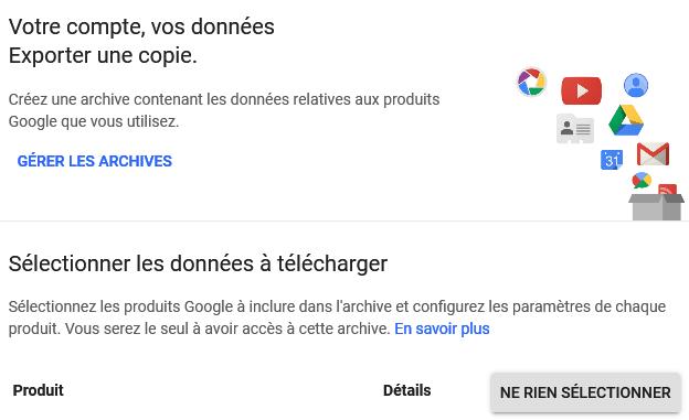 La sauvegarde de vos données via Google Takeout