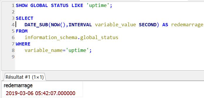 Date et heure du dernier démarrage de votre serveur MySQL / MariaDB
